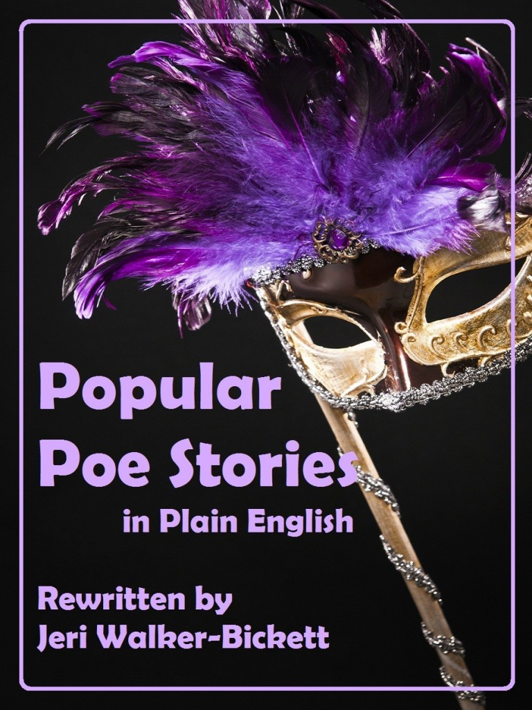 Edgar Allan Poe, jeriwb, understanding Poe, Poe's style, easy to read Poe, Poe for Dummies