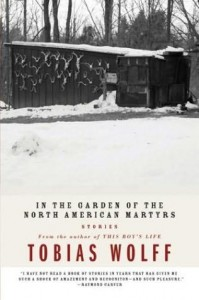 Cover image of In the Garden of the North American Martyrs by Tobias Wolff