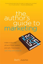 Cover image of The Author's Guide to Marketing by Beth Jusino