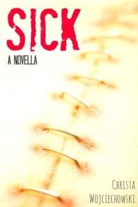 Christa Wojciechowski Sick book cover