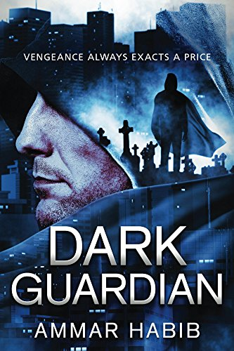 Book cover of Dark Guardian by Ammar Habib